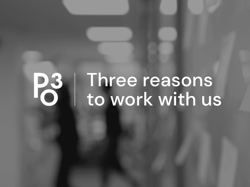 Po3 reasons to work with us